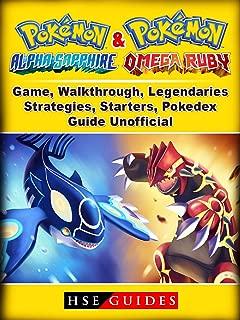 Pokemon Omega Ruby and Alpha Sapphire Game, Walkthrough, Legendaries, Strategies, Starters, Pokedex, Guide Unofficial