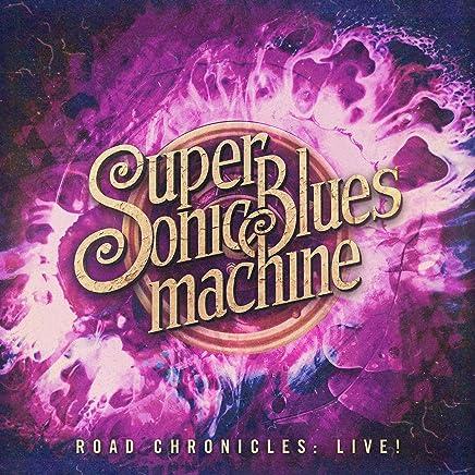 Supersonic Blues Machine - Road Chronicles: Live! (2019) LEAK ALBUM