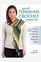 Great Tunisian Crochet Projects: 20 Colorful Patterns for Scarves, Afghans, Bags and More Broché