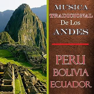 Musica Tradicional de los Andes - Peru, Bolivia, Ecuador
