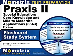 Praxis II Special Education: Core Knowledge and Mild to Moderate Applications (5543) Exam Flashcard Study System: Praxis II Test Practice Questions & ... the Praxis II: Subject Assessments (Cards)