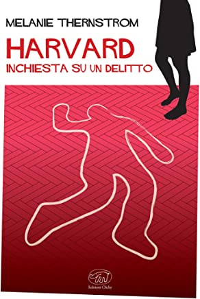 Harvard: Inchiesta su un delitto (Rive Gauche - Fiction e non-fiction americana)