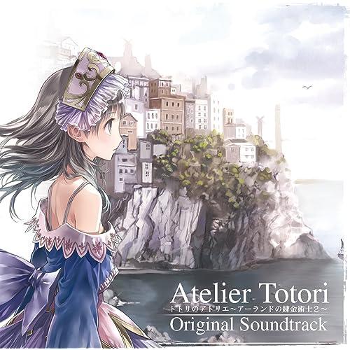 トトリのアトリエ〜アーランドの錬金術士2〜 オリジナルサウンドトラック【DISC 2】