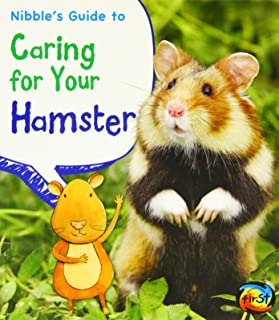 Nibble's Guide to Caring for Your Hamster (Pets' Guides)