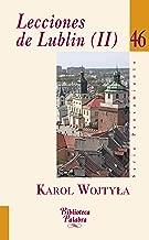 Lecciones de Lublin (II) (Biblioteca Palabra nº 46) (Spanish Edition)