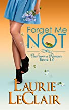 Forget Me Not (Once Upon A Romance Series, Book 14)