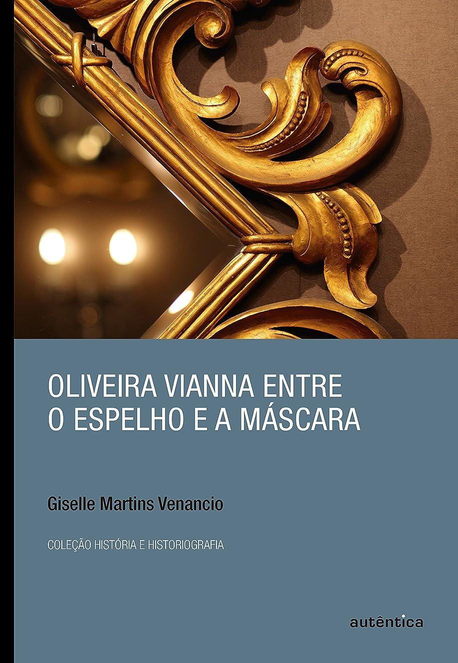材料乱気流金額Oliveira Vianna entre o espelho e a máscara (Portuguese Edition)