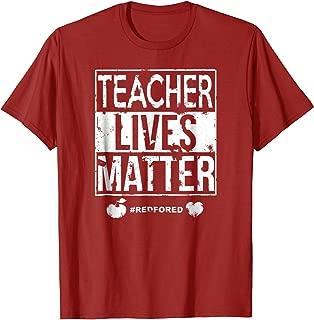 Teacher Lives Matter Shirt Red For Ed Teachers #RedForEd Tee