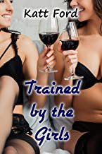 Trained by the Girls (New Boy Book 5) (English Edition)