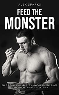 Feed the Monster: How to gain muscle mass fast at home