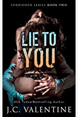 Lie to You (Forbidden Trilogy Book 2) Kindle Edition