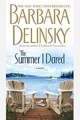 The Summer I Dared: A Novel Kindle Edition