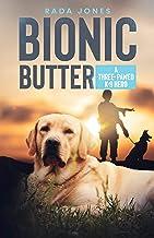 Bionic Butter: A three-pawed K-9 hero (K-9 heroes Book 2)