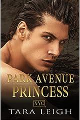 Park Avenue Princess: A Second Chance, Secret Baby, Billionaire Romance (A New York City Romance Book 1) Kindle Edition