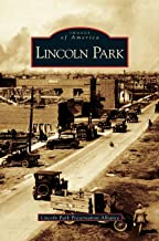 Best lincoln park michigan history Reviews