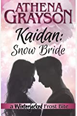 Kaidan: Snow Bride: a Winterjacked Frost Bite Kindle Edition