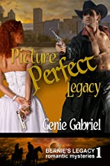 Picture Perfect Legacy (Bernie's Legacy Romantic Mysteries Book 1) Kindle Edition