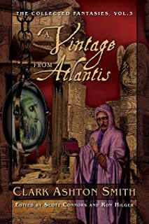 A Vintage from Atlantis: The Collected Fantasies, Vol. 3