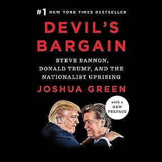 Devil's Bargain: Steve Bannon, Donald Trump, and the Nationalist Uprising