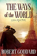 The Ways of the World: A James Maxted Thriller