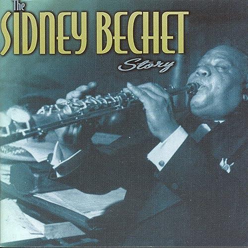 The Sidney Bechet Story