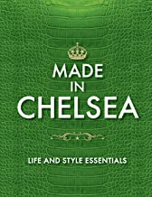 Made in Chelsea: Life and Style Essentials: The Official Handbook