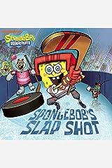 SpongeBob's Slap Shot (SpongeBob SquarePants) Kindle Edition
