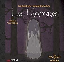 La Llorona: Counting Down / Contando Hacia Atras: A Bilingual Counting Book