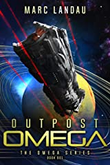 Outpost Omega (Omega Series Book 1) Kindle Edition