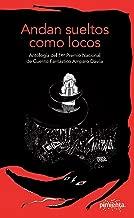 Andan sueltos como locos: Antología del 1.er Premio Nacional de Cuento Fantástico Amparo Dávila