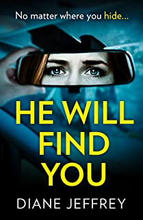 He Will Find You: A nail-biting and emotional psychological suspense