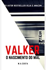 Valker: O Nascimento do Mal (Portuguese Edition) Kindle Edition