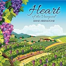 Heart of the Vineyard