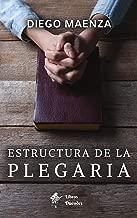 Estructura de la plegaria (Spanish Edition)