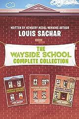 Wayside School 3-Book Collection: Sideways Stories from Wayside School, Wayside School Is Falling Down, Wayside School Gets a Little Stranger Kindle Edition