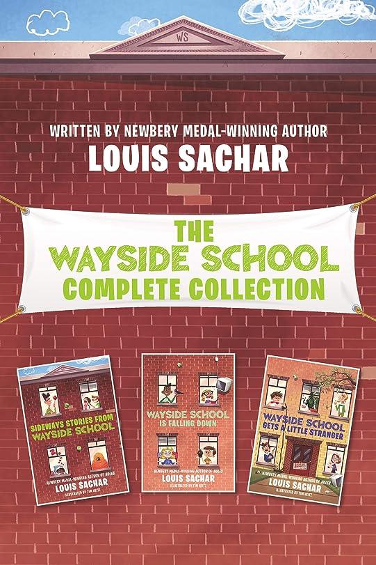 つぶす時代遅れ台風Wayside School Complete Collection: Sideways Stories from Wayside School, Wayside School Is Falling Down, Wayside School Gets a Little Stranger (English Edition)