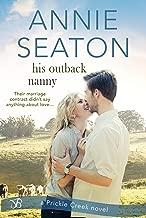 His Outback Nanny (Prickle Creek Book 3)