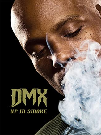 DMX - Up in Smoke