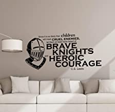 CS Lewis Wall Decal Quote C. S. Lewis Poster Heroic Knight Sign Vinyl Sticker Classroom Decor Library Decor Playroom Kids Room Wall - Made in USA-Fast delivery