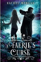 A Faerie's Curse (Creepy Hollow Book 6) Kindle Edition
