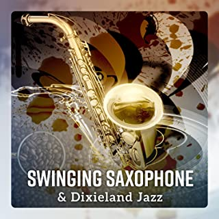 Swinging Saxophone & Dixieland Jazz – Relaxing Coffee Time Session