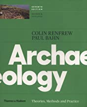Best archaeology theories methods and practice Reviews