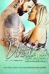 Until December: Until Her (Until Him/Her Book 8) Kindle Edition