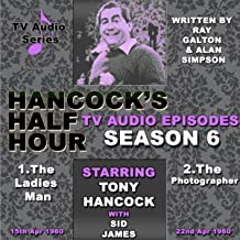 Hancock's Half Hour - The Ladies Man & The Photographer