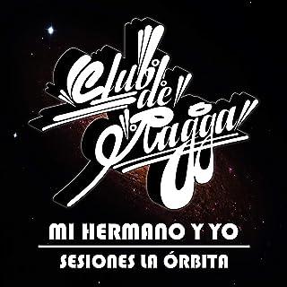 Mi Hermano y Yo (feat. Laser Mc & Club de Ragga)