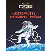 Astronautes : embarquement immédiat,
