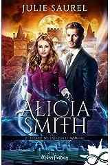 L'habit ne fait pas le vampire: Alicia Smith, T2 Format Kindle