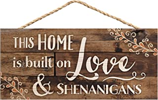 P. Graham Dunn This Home is Built on Love Distressed Look 5 x 10 Wood Plank Design Hanging Sign