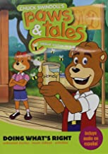 Chuck Swindoll's Paws & Tales. Doing What's Right: Biblical Wisdom for Kids
