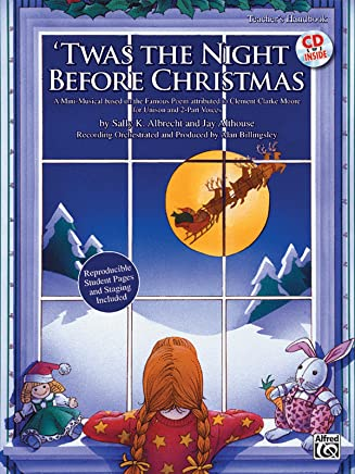 Twas the Night Before Christmas: A Christmas Mini-musical for Unison and 2-part Voices